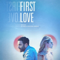 "BWW REVIEW: FIRST LOVE ��"" A Film for the New Year Photo"