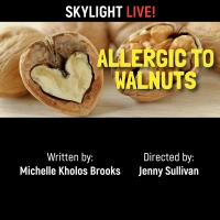 BWW Review: ALLERGIC TO WALNUTS at Skylight Theatre