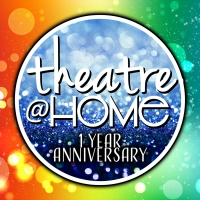 Theatre@Home Announces One Year Anniversary Celebration Photo