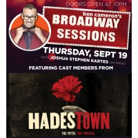 HADESTOWN Cast Members Go Way Down To BROADWAY SESSIONS This Week