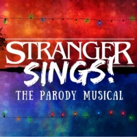 STRANGER SINGS! To Make Off-Broadway Debut This August Photo