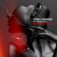 Toby Romeo Recruits Moss Kena For New Single 'Reminds Me Of You' Photo