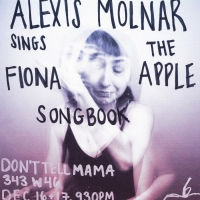 Alexis Molnar Sings The Fiona Apple Songbook At Don't Tell Mama Photo