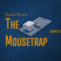 Jefferson Performing Arts Society Will Present Agatha Christie's THE MOUSETRAP