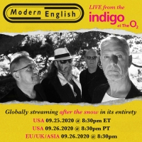 MODERN ENGLISH To Broadcast ''After the Snow': Live From Indigo At The O2, London' Photo