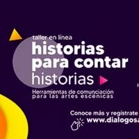 BWW Feature: HISTORIAS PARA CONTAR HISTORIAS de Diálogos A Distancia y Avión de Papel Photo