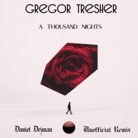 Daniel Dejman Electrifies Gregor Tresher's 'A Thousand Nights' With Stirring Remix Photo