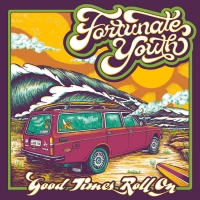 Fortunate Youth Announces New Album 'Good Times' Photo