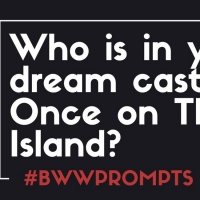 BWW Prompts: Who Should Star in the Once on This Island Adaptation? Photo