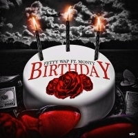Fetty Wap and Monty Are Back With Video For BIRTHDAY