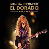 Trafalgar Releasing Announces SHAKIRA IN CONCERT: EL DORADO WORLD TOUR
