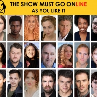 The Show Must Go Online Announce Full Cast For Livestreamed Reading Of  AS YOU LIKE I Photo