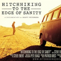 VIDEO: Watch the Trailer for HITCHHIKING TO THE EDGE OF SANITY Photo