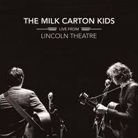 The Milk Carton Kids Release New Live Album LIVE FROM LINCOLN THEATRE