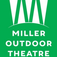 Miller Outdoor Theatre Cancels All Performances Through the End of August 2020 Photo