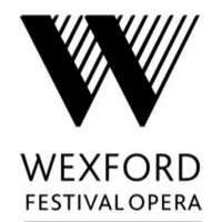 Wexford Festival Opera Updates Its Plans For 2020 Festival Photo