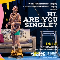 Woolly Mammoth Theatre Company & IAMA Theatre Company Present HI, ARE YOU SINGLE?by Ryan J. Haddad