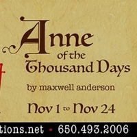 The Final Show Of Dragon's 2019 Season, ANNE OF THE THOUSAND DAYS Opens Nov 1 Photo
