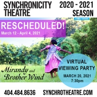 Synchronicity Theatre Announces Schedule Changes to MIRANDY AND BROTHER WIND & BLUE ANGELS Photo