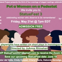 PUT A WOMAN ON A PEDESTAL to Honor Women with Evening of Virtual Monologues Photo