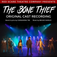 Original Cast Recording Of Dark Rock Fairytale THE BONE THIEF Now Online!