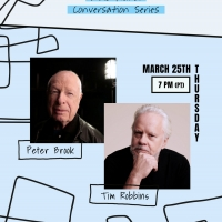 The Actors' Gang to Host Conversation with Peter Brook & Tim Robbins, March 25 Photo