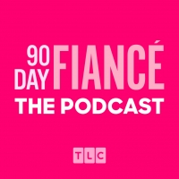 TLC Launches 90 DAY FIANCE: THE PODCAST Photo
