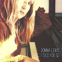 Donna Lewis Releases New EP, TOLD YOU SO, Today Photo
