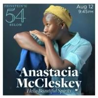 Anastacia McCleskey Will Bring HELLO BEAUTIFUL SPIRITS to Feinstein's/54 Below Photo