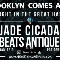 Jade Cicada, Beats Antique Add Support To Brooklyn Comes Alive Late-Night Lineup