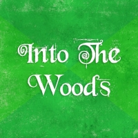 Vive Les Arts Presents INTO THE WOODS in September Photo