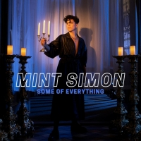 Mint Simon Embraces Gender Fluidity In Funky-Pop Single 'Some of Everything' Photo