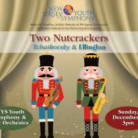 The New Jersey Youth Symphony Presents TWO NUTCRACKERS At UCPAC