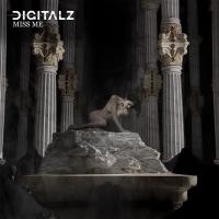 Digitalz Reveal Darker Side With New Single 'Miss Me' Photo