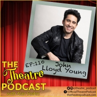 Podcast Exclusive: The Theatre Podcast With Alan Seales Presents John Lloyd Young Photo