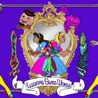 NextStage Theatre Company Presents LOOKING GLASS WORLD: An Interactive Choose-Your Ow Photo
