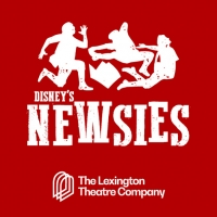 Dan DeLuca, Stephen R. Buntrock, Carrie Compere, And Tessa Grady Set To Lead DISNEY'S NEWSIES At The Lexington Theatre Company