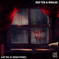 Riot Ten & Whales Drop 'Save You (Feat. Megan Stokes)' Remix Package Photo