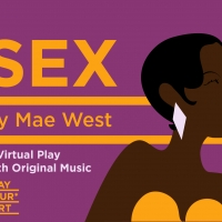 Play Your Part Announces New Virtual Production Of SEX By Mae West Photo