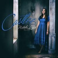 Natalie Layne Releases New EP 'Castles' Photo
