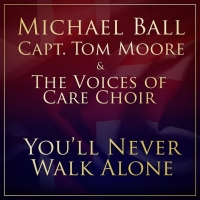 VIDEO: Michael Ball and Captain Tom Moore Release 'You'll Never Walk Alone' in Aid of Photo