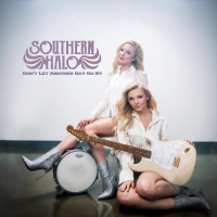 Southern Halo Makes Duo Debut With 'Don't Let Another Day Go By' Photo