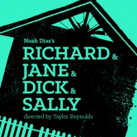 Neimah Djourabchi, Michelle Beck and More to Star in New York Premiere of RICHARD & JANE & DICK & SALLY