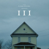 The Lumineers' III to Premiere at the Toronto International Film Festival