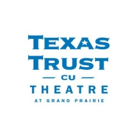 Texas Trust CU Theatre at Grand Prairie to Reopen Photo