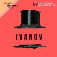 "Temple Theaters Digital Season Presents Chekhov's IVANOV ��"" known as ""The Russian Ha Photo"