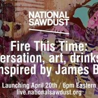 National Sawdust Announces FIRE THIS TIME Series Photo