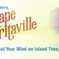 ESCAPE TO MARGARITAVILLE Will Play the Majestic Theatre Article