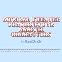 Student Blog: Musical Theatre Playlists for Marvel Characters: Part 1 Photo