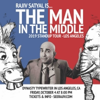 Comedian Rajiv Satyal To Bring THE MAN IN THE MIDDLE To New Dynasty Typewriter, 10/4